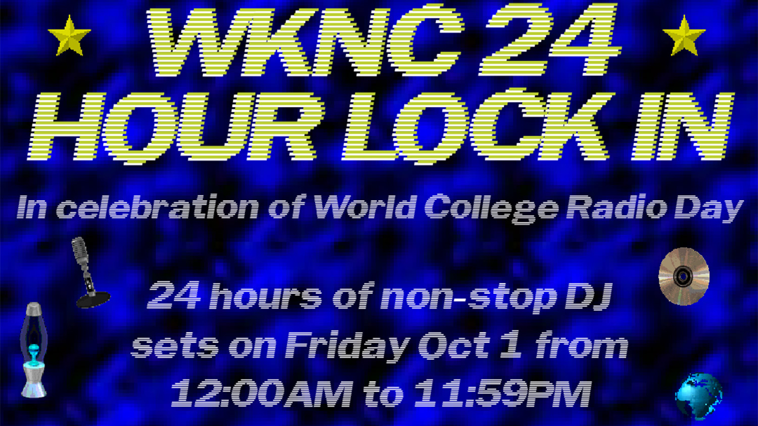 Poster for WKNC 24-Hour Lock In in celebration of World College Radio Day